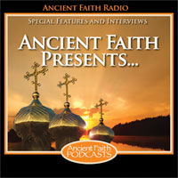 Ancient Faith Radio Presents